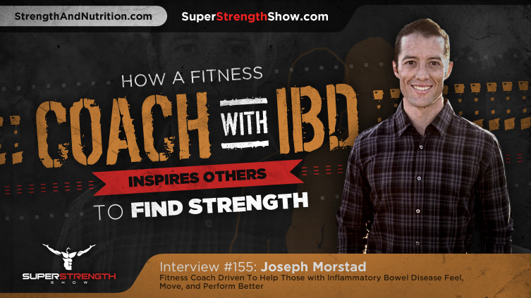 Joseph-Morstad-Coach-With-IBD-Super-Strength-Show_Podcast