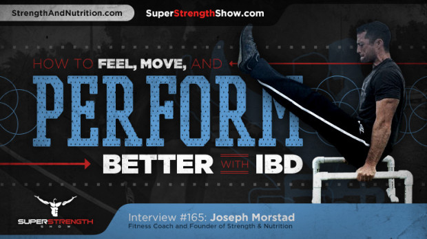 Joseph-Morstad-Perform-Better-with-IBD-Super-Strength-Show-Podcast1